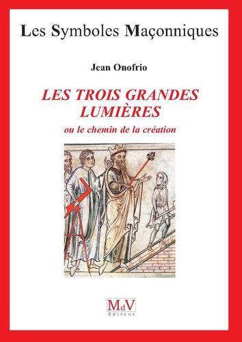 LES TROIS GRANDES LUMIERES N 43