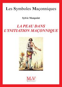 N.99 LA PEAU DANS L'INITIATION MACONNIQUE