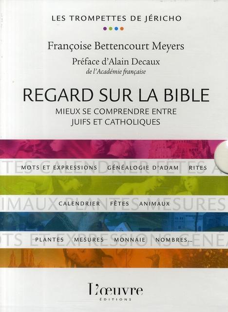 REGARD SUR LA BIBLE - MIEUX SE COMPRENDRE ENTRE JUIFS ET CAT