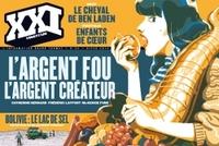 REVUE XXI N 25 L'ARGENT FOU, L'ARGENT CREATEUR
