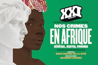 REVUE XXI N 39 : NOS CRIMES EN AFRIQUE
