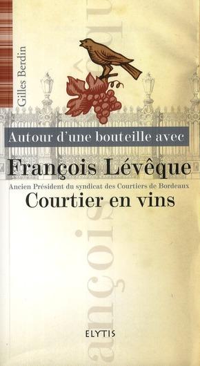 FRANCOIS LEVEQUE - CHATEAU CHANTEGRIVE
