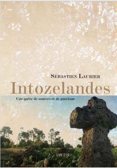 INTO ZE LANDES - UNE QUETE DE SOURCES ET DE GUERISON