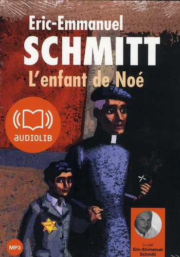LE CYCLE DE L'INVISIBLE - L'ENFANT DE NOE - LIVRE AUDIO 1 CD MP3 376 MO