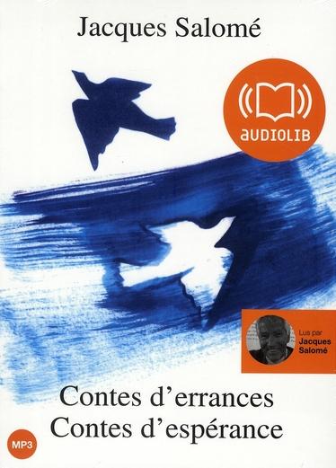 CONTES D'ERRANCES, CONTES D'ESPERANCE - LIVRE AUDIO 1 CD MP3 ET LIVRET 4 PAGES 208 MO - 19 CONTES