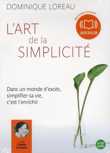 L'ART DE LA SIMPLICITE - LIVRE AUDIO 3CD AUDIO - TEXTE ADAPTE