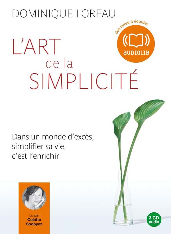 L'ART DE LA SIMPLICITE - LIVRE AUDIO 3CD AUDIO - TEXTE ADAPTE