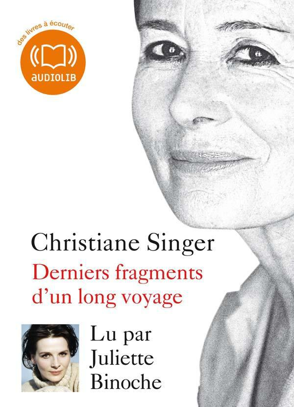 DERNIERS FRAGMENTS D'UN LONG VOYAGE - LIVRE AUDIO 1 CD MP3
