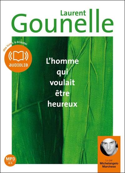 L'HOMME QUI VOULAIT ETRE HEUREUX - LIVRE AUDIO 1 CD MP3