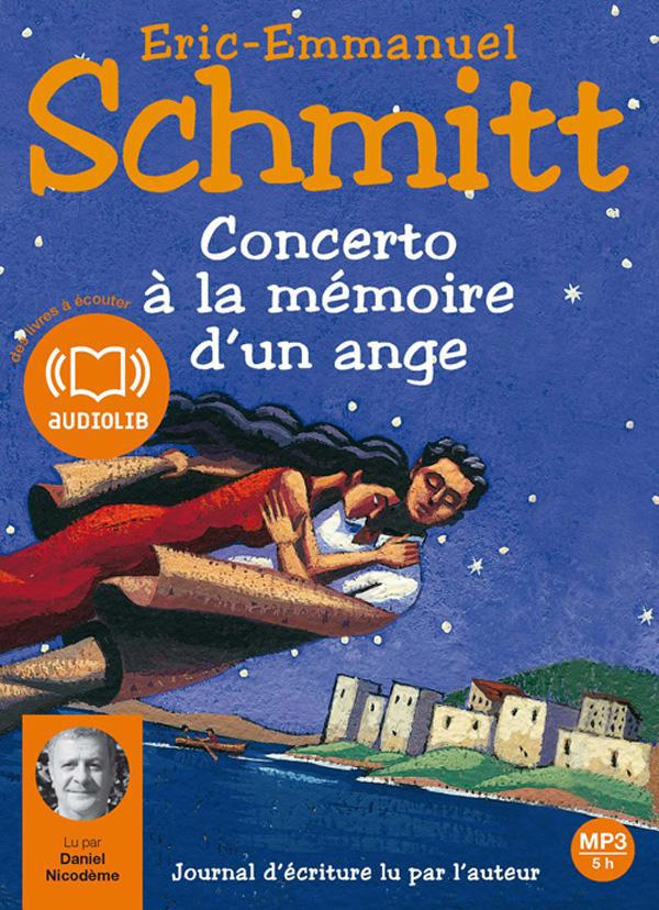 CONCERTO A LA MEMOIRE D'UN ANGE - LIVRE AUDIO 1 CD MP3 - JOURNAL D'ECRITURE LU PAR L'AUTEUR
