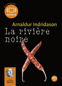 LES ENQUETES D'ERLENDUR SVEINSSON - T09 - LA RIVIERE NOIRE - LIVRE AUDIO 1 CD MP3