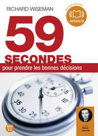 59 SECONDES POUR PRENDRE LES BONNES DECISIONS - LIVRE AUDIO 1CD MP3 - TEXTE ADAPTE
