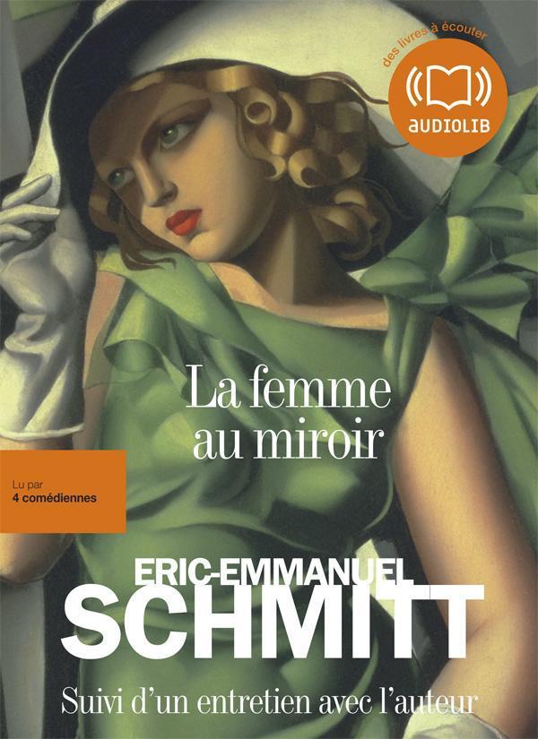 LA FEMME AU MIROIR - LIVRE AUDIO 2CD MP3 - SUIVI D'UN ENTRETIEN AVEC L'AUTEUR