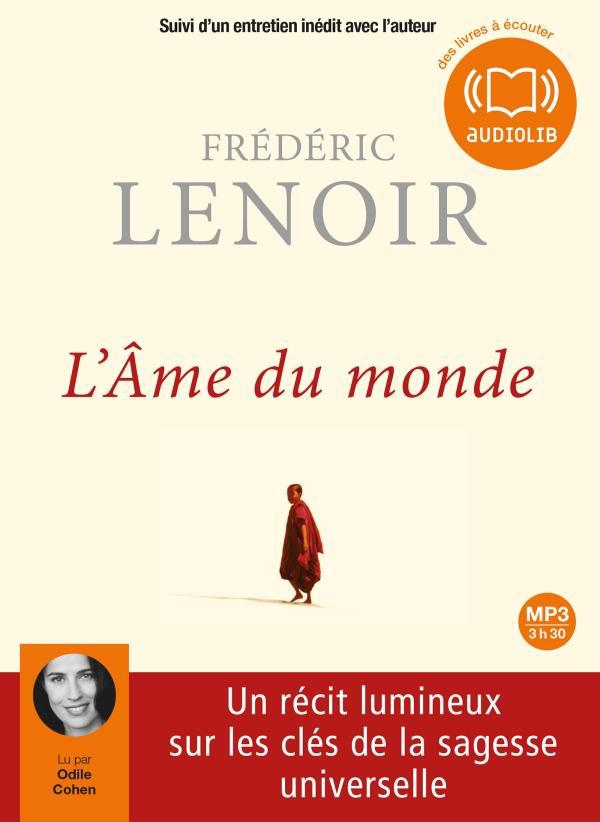 L'AME DU MONDE - LIVRE AUDIO 1 CD MP3 - SUIVI D'UN ENTRETIEN INEDIT AVEC L'AUTEUR