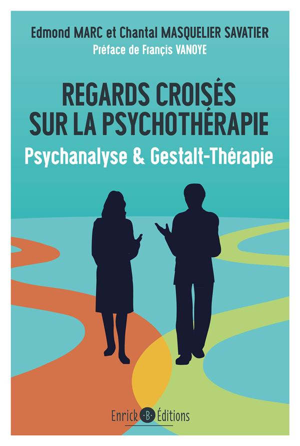 REGARDS CROISES SUR LA PSYCHOTHERAPIE