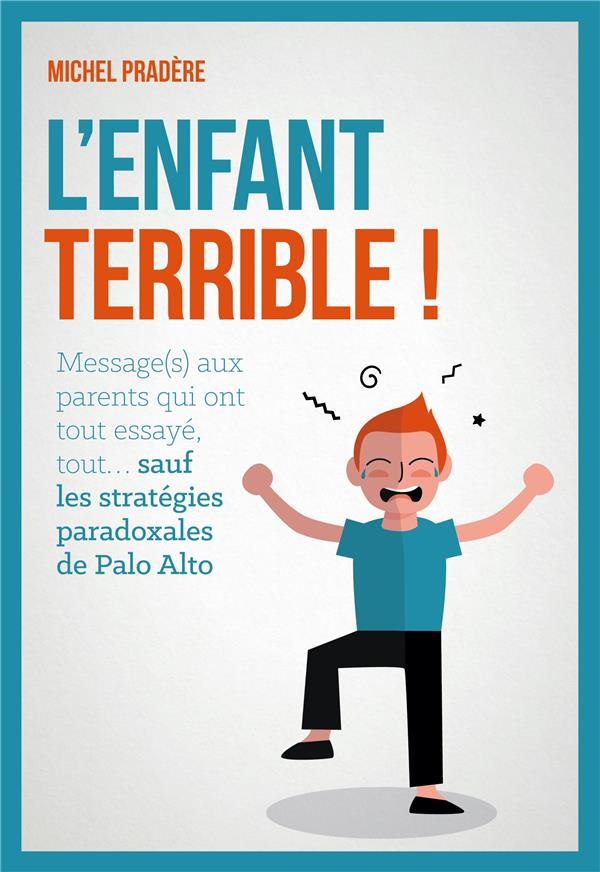 L'ENFANT TERRIBLE !