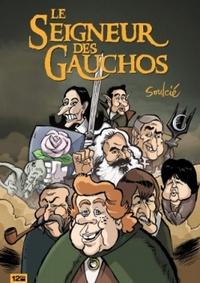 LE SEIGNEUR DES GAUCHOS