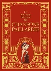 NOUVEAU BREVIAIRE DES CHANSONS PAILLARDES