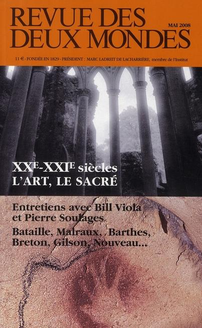 XXE  - XXI E SIECLES - L'ART, LE SACRE