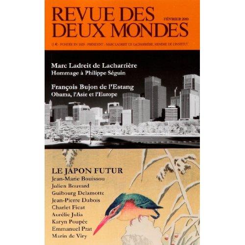 REVUE DES DEUX MONDES. FEVRIER 2010 - LE JAPON FUTUR