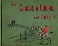 LA CHASSE A COURRE - NOTES ET CROQUIS.