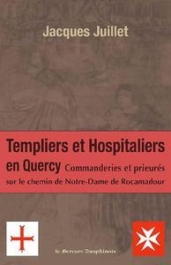 TEMPLIERS ET HOSPITALIERS EN QUERCY