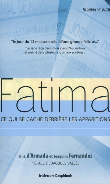 FATIMA - CE QUI SE CACHE DERRIERE LES APPARITIONS