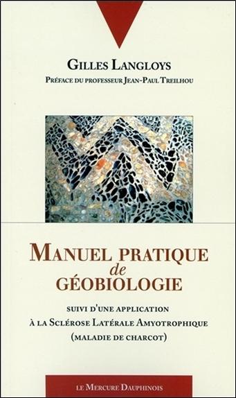 MANUEL PRATIQUE DE GEOBIOLOGIE