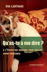 QU'AS-TU A ME DIRE ? A L'ECOUTE DES ANIMAUX POUR EVEILLER VOTRE CONSCIENCE