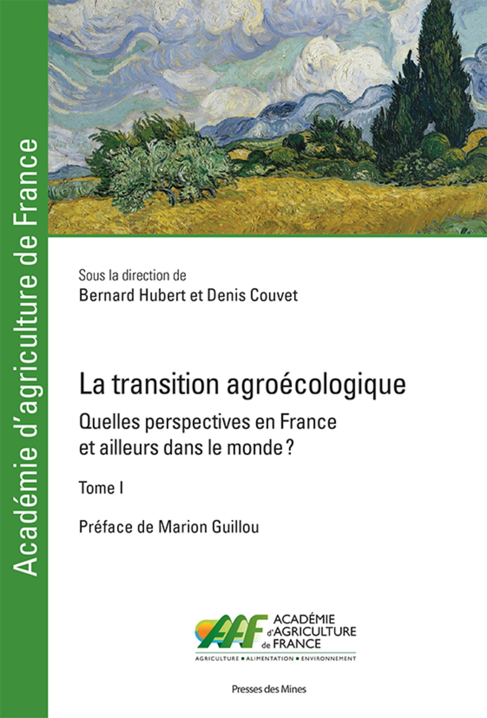 LA TRANSITION AGROECOLOGIQUE - QUELLES PERSPECTIVES EN FRANCE ?