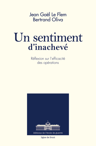 UN SENTIMENT D'INACHEVE - PREFACE DU GENERAL HENRI BENTEGEAT