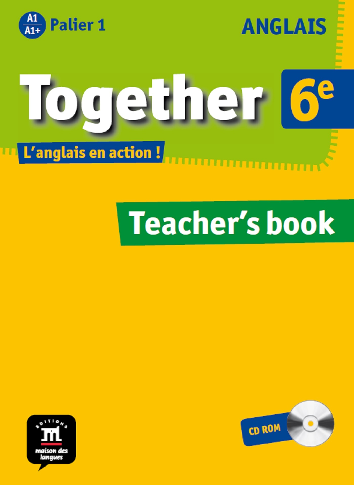 TOGETHER ANGLAIS 6E CDROM GUIDE PEDAGOGIQUE