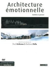 ARCHITECTURE EMOTIONNELLE (+DVD) - MATIERE A PENSER
