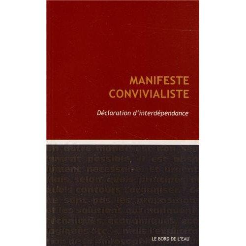 MANIFESTE CONVIVIALISTE - DECLARATION D'INTERDEPENDENCE