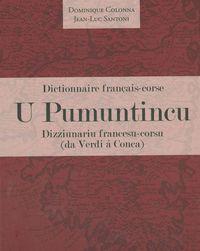 U PUMUNTINCU.DIZZIUNARIU FRANCESU-CORSU - DA VERDI A CONCA