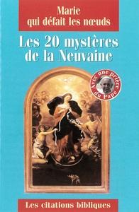 MARIE QUI DEFAIT LES NOEUDS. LES 20 MYSTERES DE LA NEUVAINE