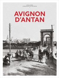 AVIGNON D'ANTAN - NOUVELLE EDITION