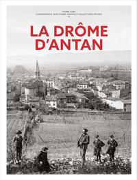 LA DROME D'ANTAN - NOUVELLE EDITION