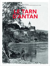 LE TARN D'ANTAN - NOUVELLE EDITION