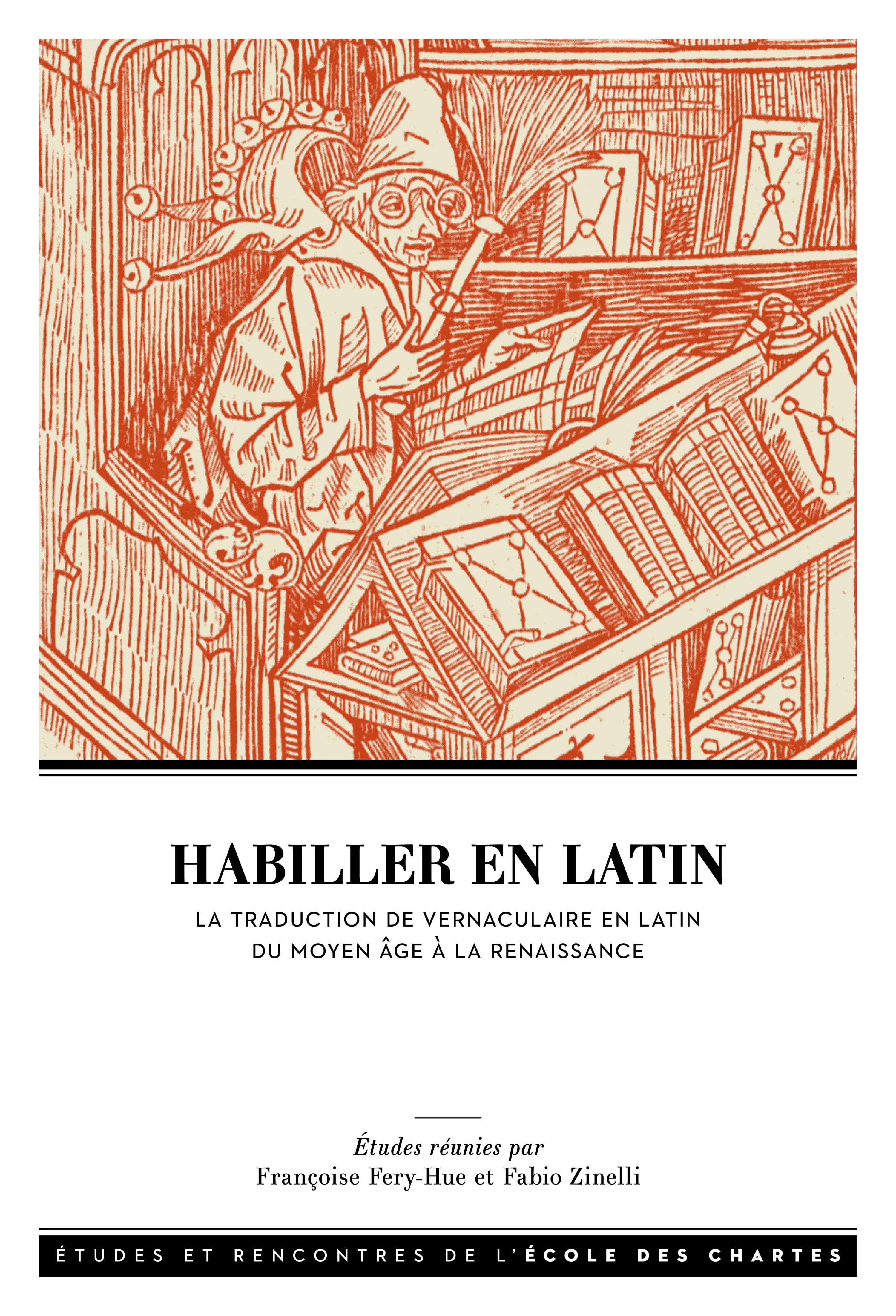 HABILLER EN LATIN. LA TRADUCTION DE VERNACULAIRE EN LATIN ENTRE MOYEN
