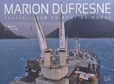 MARION DUFRESNE, RAVITAILLEUR BOUT MONDE