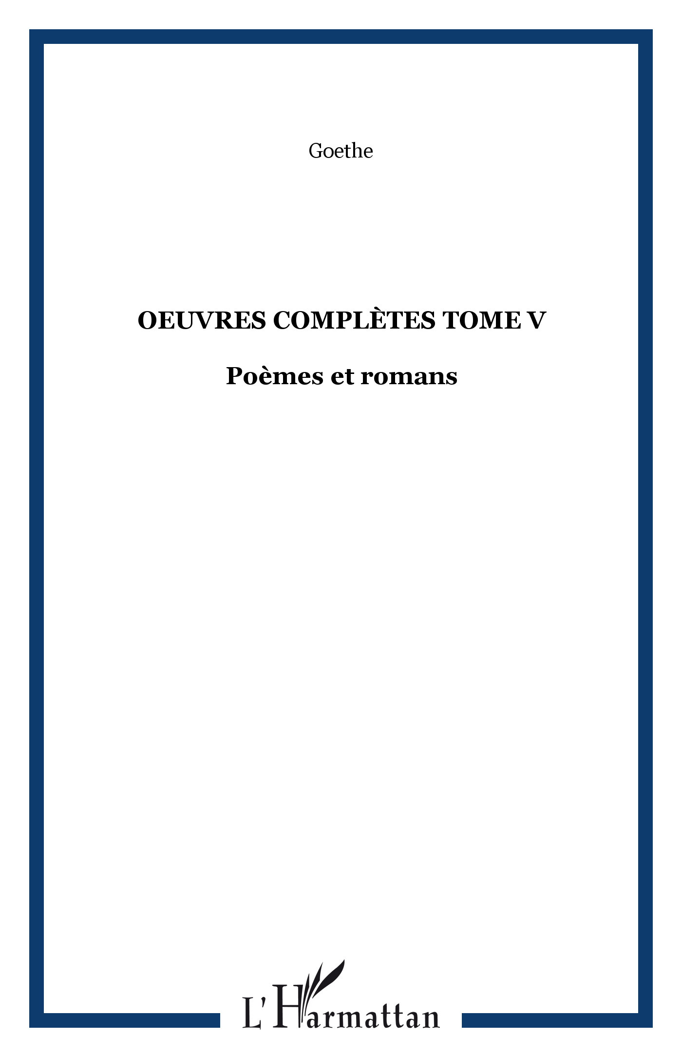 OEUVRES COMPLETES TOME V - POEMES ET ROMANS