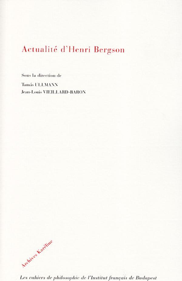ACTUALITE D'HENRI BERGSON
