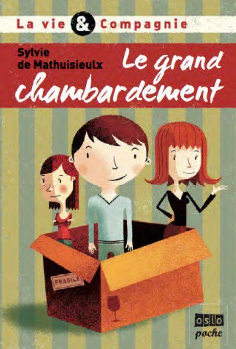 LA VIE & COMPAGNIE T1 : LE GRAND CHAMBARDEMENT