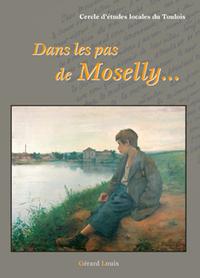 DANS LES PAS DE MOSELLY