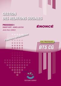GESTION DES RELATIONS SOCIALES - ENONCE - PROCESSUS 4 DU BTS CG