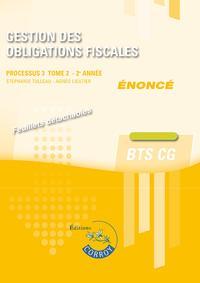 GESTION DES OBLIGATIONS FISCALES T2 - ENONCE - PROCESSUS 3 DU BTS CG
