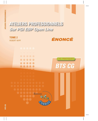 ATELIERS PROFESSIONNELS T2 - ENONCE - SUR PGI EBP OPEN LINE