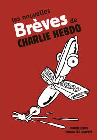 LES NOUVELLES BREVES DE CHARLIE HEBDO