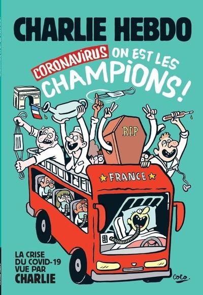 Charlie hebdo, coronavirus on est les champions !
